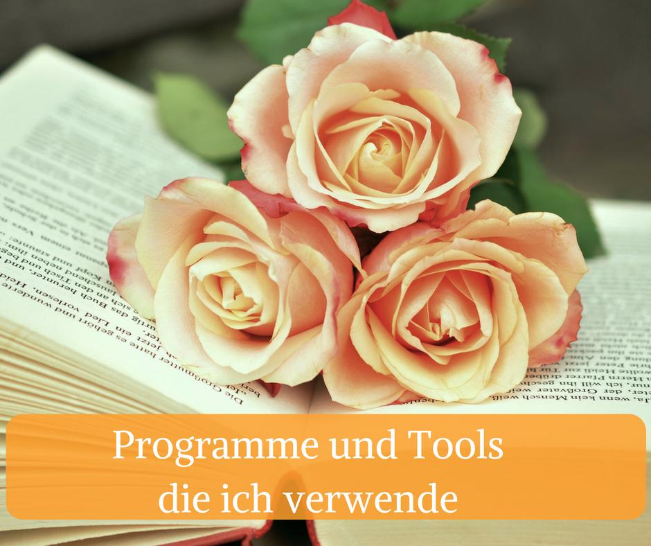 Programme und Tools die ich verwende