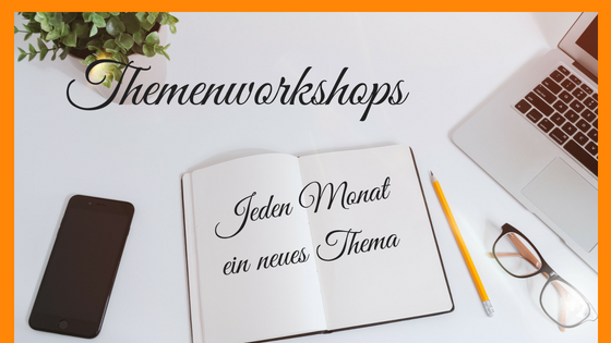 Themenworkshops